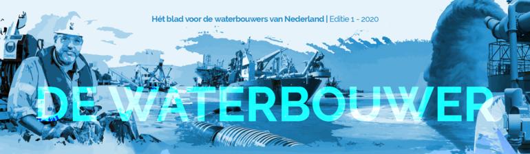 Het blad voor de waterbouwers van Nederland | Editie 1 - 2020